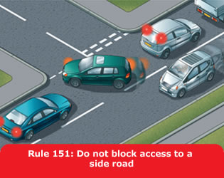Highway Code - Rule 151 Do Not Block Access To A Side Road