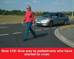 Highway Code - Rule 170 Give Way To Pedestrians Who Have Started To Cross