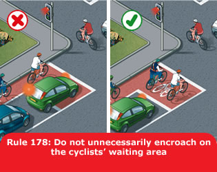 Highway Code - Rule 178 Do Not Unnecessarily Encroach On The Cyclists Waiting Area