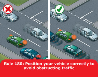 Highway Code - Rule 180 Position Your Vehicle Correctly To Avoid Obstructing Traffic
