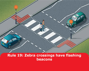 Highway Code - Rule 19 Zebra Crossings Have Flashing Beacons