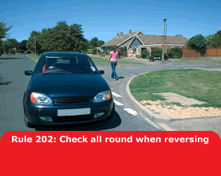 Highway Code - Rule 202 Check All Round When Reversing