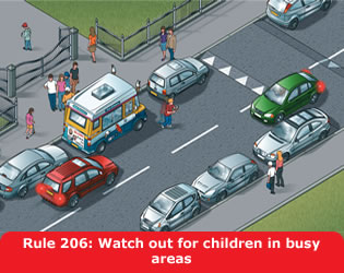 Highway Code - Rule 206 Watch Out For Children In Busy Areas