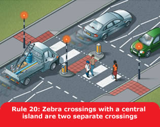 Highway Code - Rule 20 Zebra Crossings With A Central Island Are Two Separate Crossings