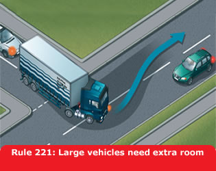 Highway Code - Rule 221 Large Vehicles Need Extra Room