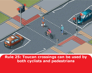 Highway Code - Rule 25 Toucan Crossings Can Be Used By Both Cyclists And Pedestrians