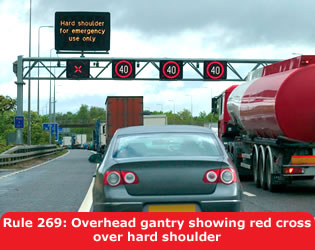 Highway Code - Rule 269 You Must Not Use The Hard Shoulder For Overtaking