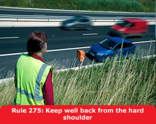 Highway Code - Rule 275 Keep Well Back From The Hard Shoulder
