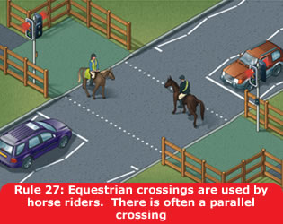 Highway Code - Rule 27 Equestrian Crossings Are Used By Horse Riders