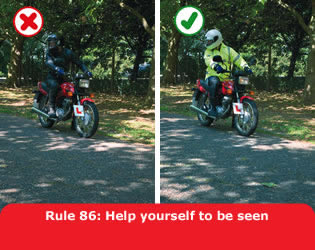 Highway Code - Rule 86 Help Yourself To Be Seen